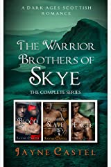 The Warrior Brothers of Skye: The Complete Series: A Dark Ages Scottish Romance Kindle Edition