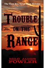 Trouble on the Range Kindle Edition