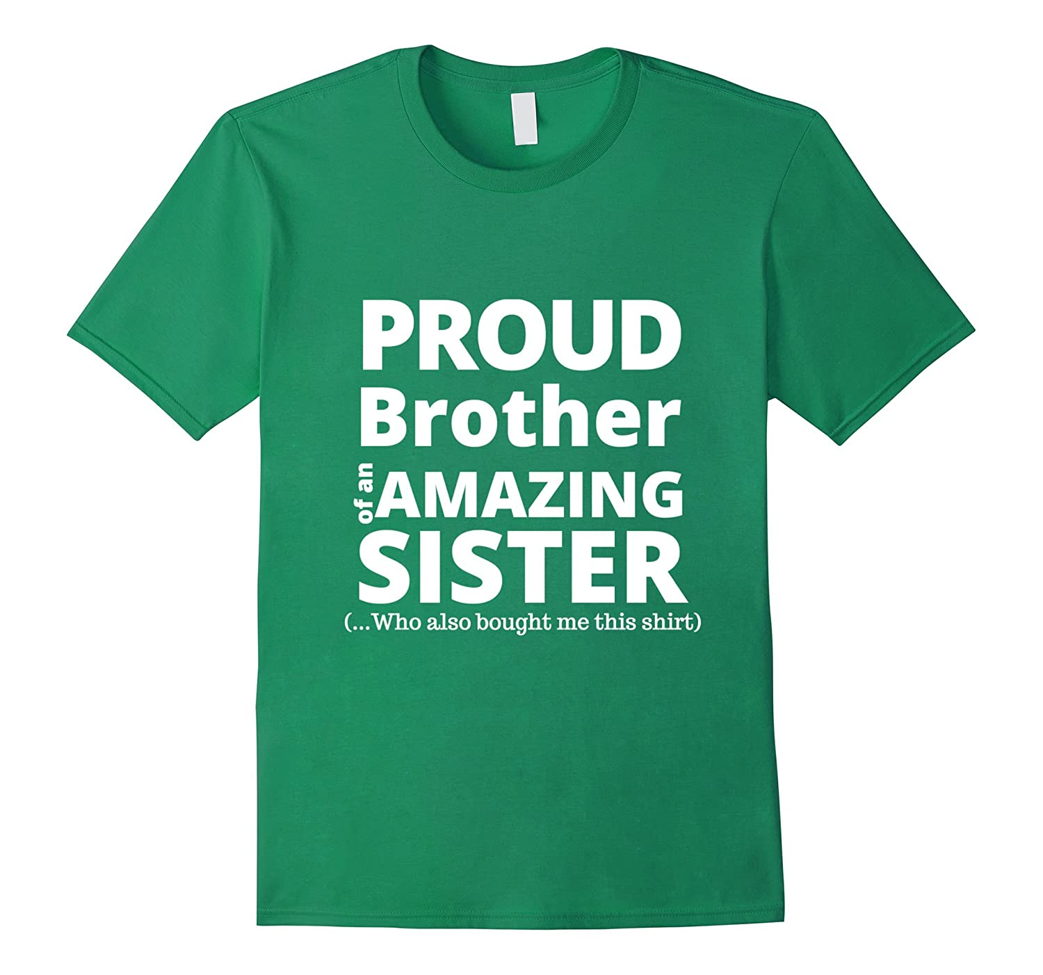 Proud Big Sister Quotes: Funny Gift For Brother From Sister