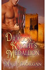 Dragon Knight's Medallion (Order of the Dragon Knights Book 2)