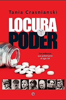 Locura y poder (Historia del siglo XX) (Spanish Edition)