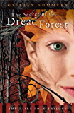 The Secret of the Dread Forest (The Faire Folk Saga Book 3)