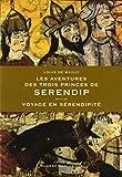 Les Aventures des trois princes de Serendip, suivi de Voyage en Sérendipité