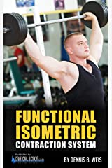 Functional Isometric Contraction System Kindle Edition