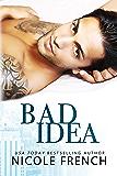 Bad Idea (English Edition)