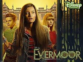 Evermoor Volume 1