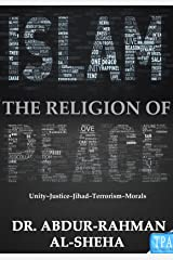 ISLAM IS THE RELIGION OF PEACE Kindle Edition