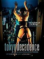 Tokyo Decadence (English Subtitled)