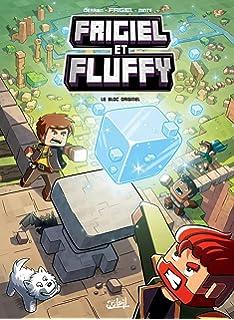 Les Origines De Frigiel Et Fluffy Tome 1 1 Amazon Fr