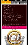 EBOOK – GANHE DINHEIRO E PRÊMIOS COM PESQUISAS: TODOS SITES TESTADOS - COM PROVAS DE PAGAMENTO (1)