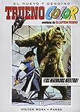 ¡Los malvados Mektub! Y otras aventuras de El Capitán Trueno (Trueno Color 13) (B CÓMIC)