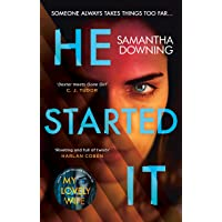 He Started It: The gripping Sunday Times Top 10 bestselling psychological thriller