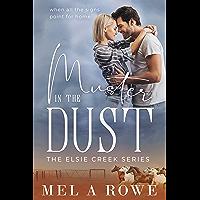 Muster in the Dust (Elsie Creek Series Book 5)