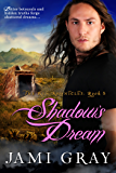 Shadow's Dream: The Kyn Kronicles ~ Book 5