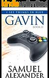 Gavin (I See Things In Blue Book 2)
