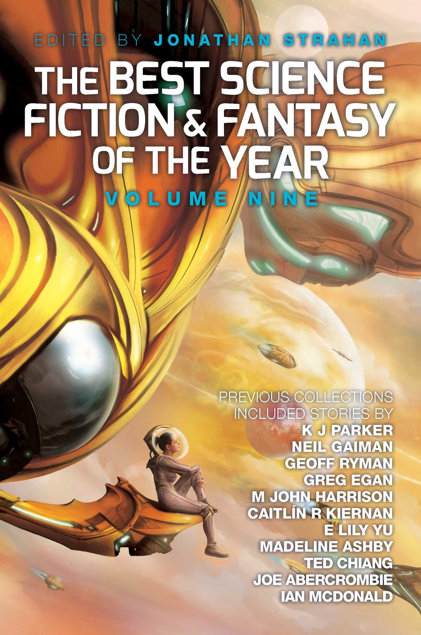 The Best Science Fiction And Fantasy Of The Year: Volume Nine (best Science  Fiction & Fantasy Of The Year): Jonathan Strahan: 9781781083093:  Amazon: