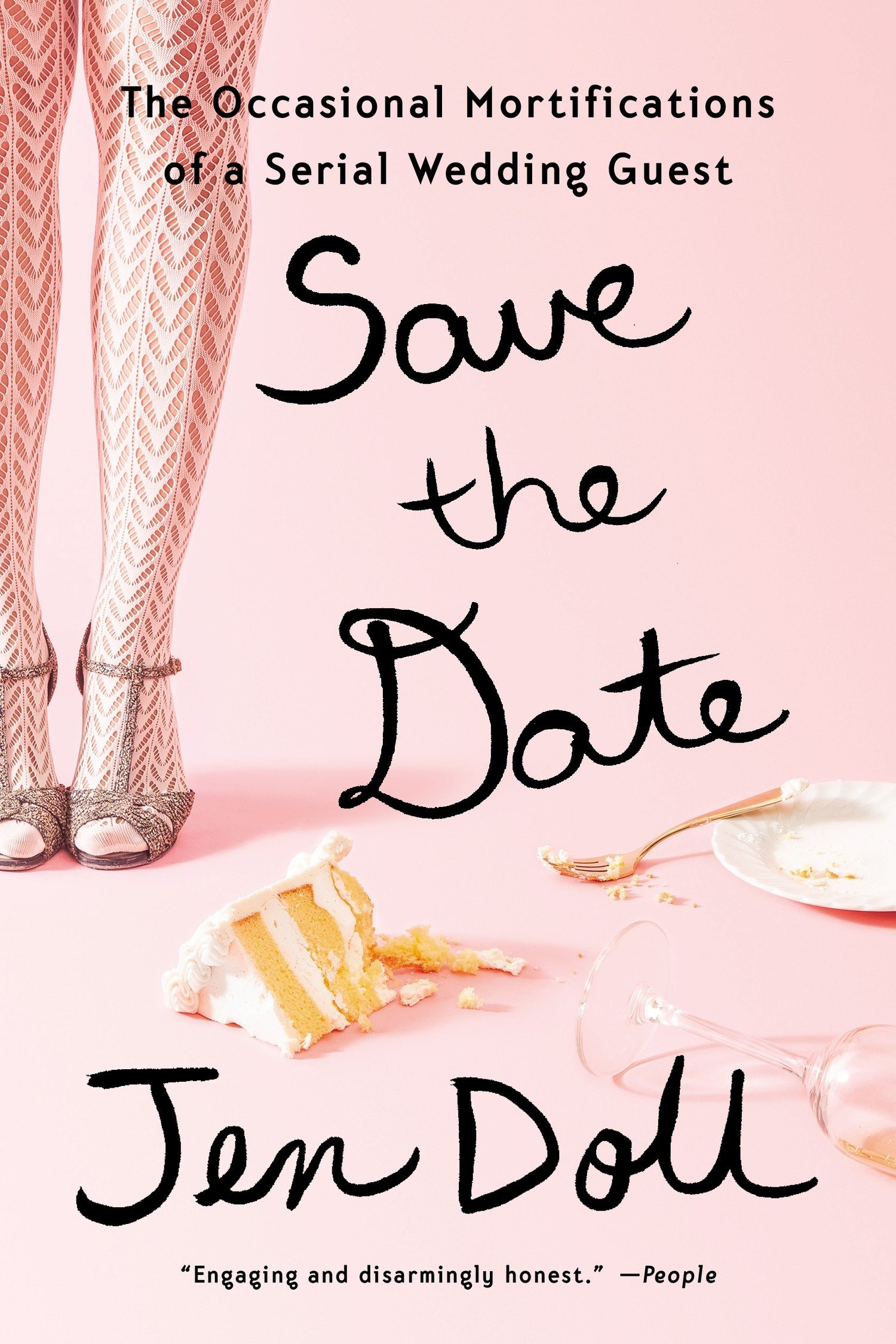 Download Save the Date: The Occasional Mortifications of a Serial Wedding Guest pdf