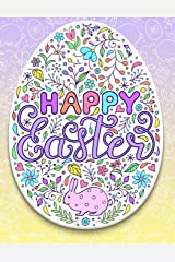 Happy Easter: Easter Coloring Book Pages Large Print One Sided Stress Relieving, Relaxing Coloring Book For Grownups, Women, Girls & Youths. Fun Color ... for Color Therapy Perfect Gifts (Volume 1) Paperback