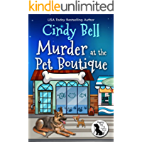 Murder at the Pet Boutique (Wagging Tail Cozy Mystery Book 2) (English Edition)