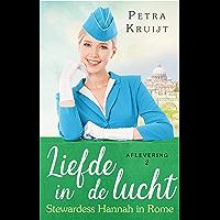 Stewardess Hannah in Rome (Liefde in de lucht Book 2)