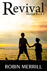Revival (Shelter Trilogy Book 3) Kindle Edition