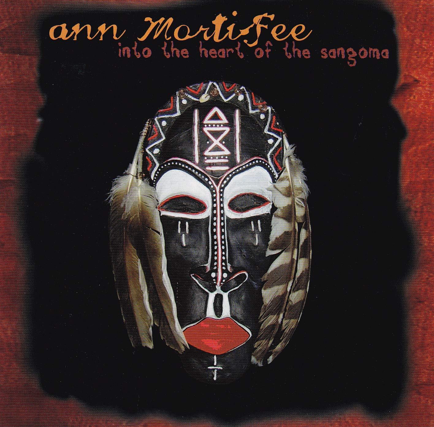 Ann Mortifee - Into the Heart of the Sangoma - Amazon com Music