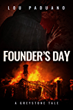 Founder's Day: A Greystone Tale