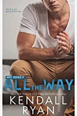 All the Way (Hot Jocks Book 2) Kindle Edition