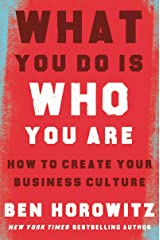 What You Do Is Who You Are: How to Create Your Business Culture Hardcover