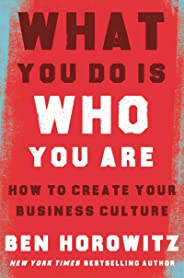 What You Do Is Who You Are: How to Create Your Business Culture (English Edition)