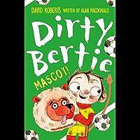 Mascot! (Dirty Bertie)