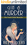 Gin & Murder: A Violet Carlyle Cozy Historical Mystery (The Violet Carlyle Mysteries Book 8)