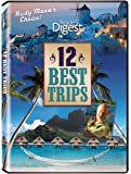 12 Best Trips with Rudy Maxa