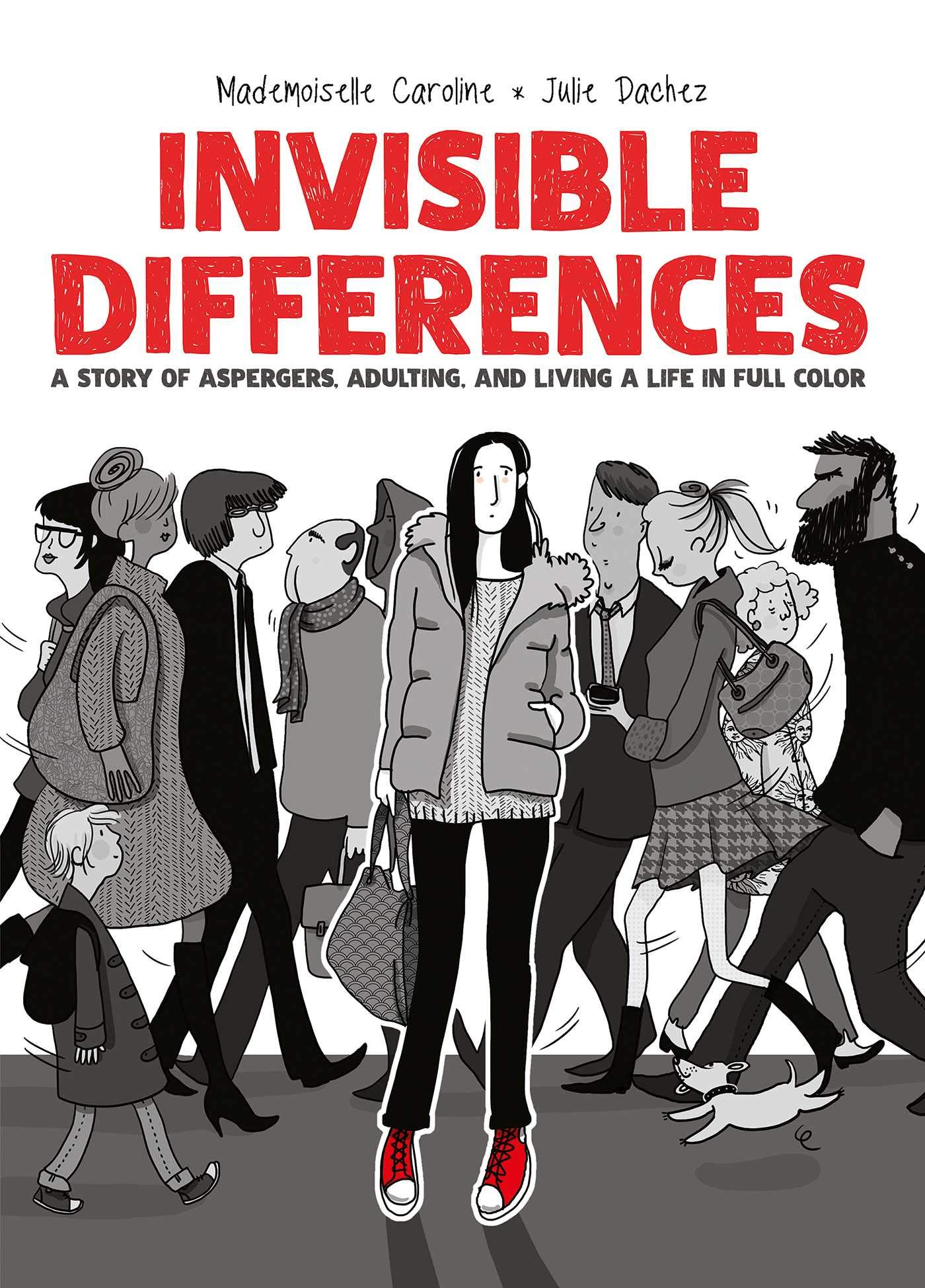 Invisible Differences: Julie Dachez: 9781620107669: Amazon.com: Books