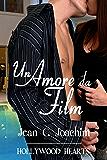Un Amore da Film (Hollywood Hearts (Edizione Italiana) Vol. 4)