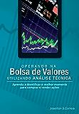 Operando na Bolsa de Valores utilizando Análise Técnica
