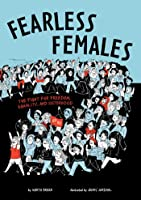 Fearless Females: The Fight For Freedom Equality