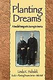 Planting Dreams (Book 1 in the Planting Dreams book series)