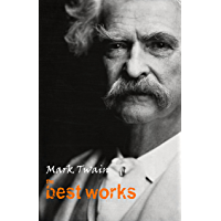 Mark Twain: The Best Works