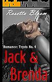 Romance: Trysts No. 4: Jack & Brenda