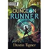 Dungeon Runner 1: A GameLit Serial