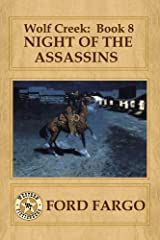 Wolf Creek: Night of the Assassins Kindle Edition