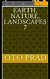 Earth, Nature, Landscapes 7