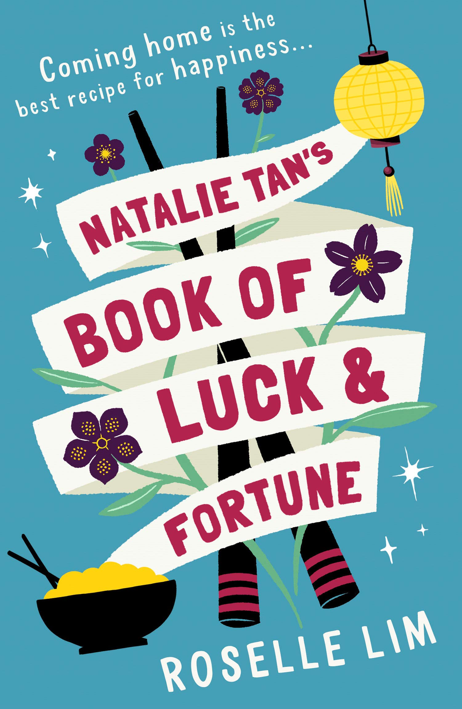 Natalie Tan's Book of Luck and Fortune: The most heartwarming, romantic  page-turner for 2020!: Amazon.co.uk: Lim, Roselle: 9780008361853: Books