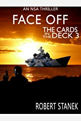 Face Off. The Cards in the Deck #3 (An NSA Spy Thriller) Kindle Edition