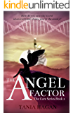 The Angel Factor (The Cure Series Book 2)