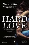 Hard Love (The Body Rock Series Vol. 1)