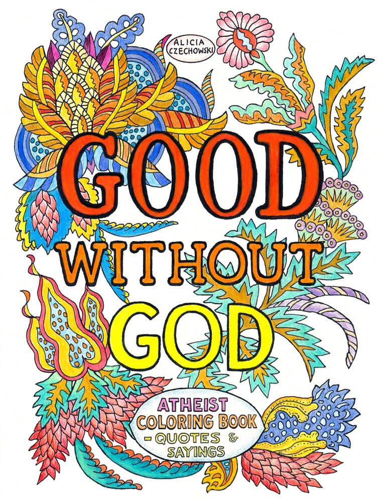 Good Without God: Atheist Coloring Book―Quotes & Sayings ebook