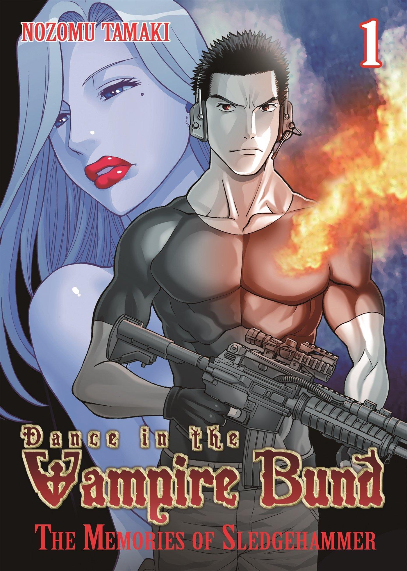 Dance in the Vampire Bund  The Memories of Sledge Hammer Vol. 1  Nozomu  Tamaki  9781626920194  Amazon.com  Books 92c7636d77