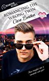 Romancing the Wrong Twin (Dreamspun Desires Book 21)